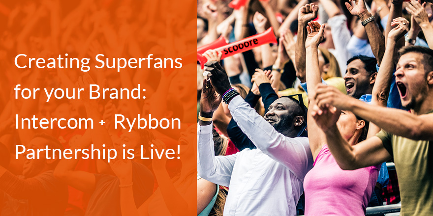 Intercom + Rybbon's Incentives = Better Customer Engagement Through Chat