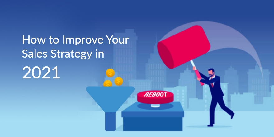 Sales Strategy Reboot – Fresh Tactics to Close the Deal