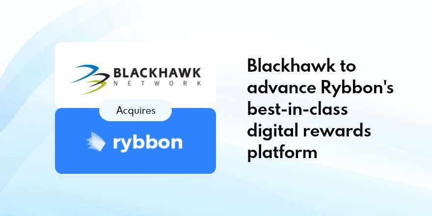 3 Things You Need to Know About Rybbon Joining Blackhawk Network
